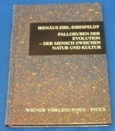 9783854523062: Fallgruben der Evolution. Der Mensch zwischen Natur und Kultur