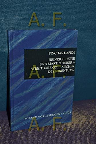 9783854523116: Heinrich Heine und Martin Buber - Streitbare Gott-Sucher des Judentums (Livre en allemand)
