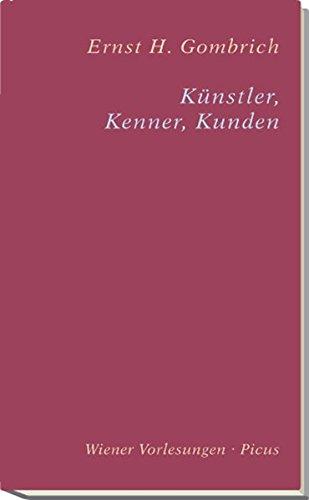 9783854523178: Künstler, Kenner, Kunden (Wiener Vorlesungen im Rathaus) (German Edition)
