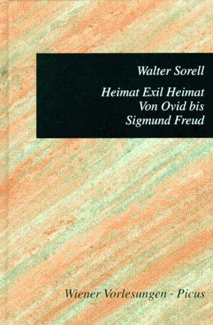 9783854523529: Heimat Exil Heimat: Von Ovid bis Sigmund Freud (Wiener Vorlesungen im Rathaus)