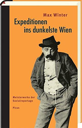 9783854524939: Expeditionen ins dunkelste Wien: Meisterwerke der Sozialreportage