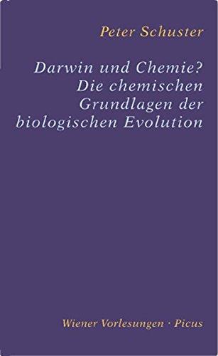9783854525264: Darwin und Chemie?: Die chemischen Grundlagen der biologischen Evolution