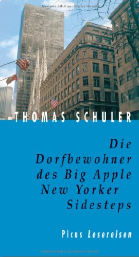 9783854527145: Die Dorfbewohner des Big Apple. New Yorker Sidesteps