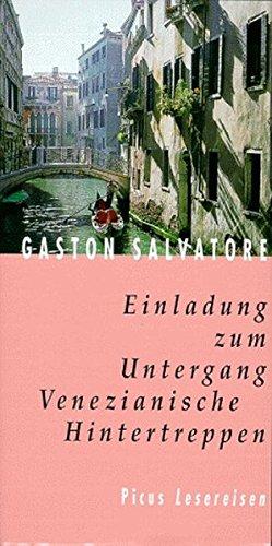 9783854527299: Einladung zum Untergang: Venezianische Hintertreppen (Picus Lesereisen) (German Edition)