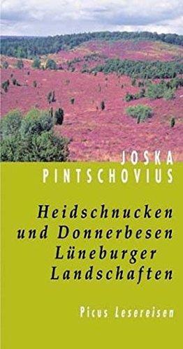 9783854527442: Heidschnucken und Donnerbesen. Lüneburger Landschaften