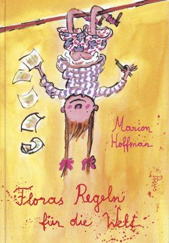 9783854528784: Hoffman, M: Floras Regeln für die Welt