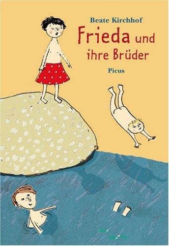 9783854528968: Frieda und ihre Brüder