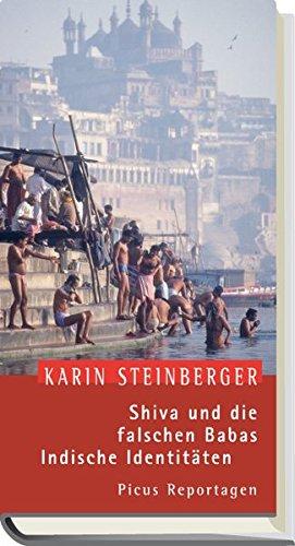 9783854529361: Shiva und die falschen Babas: Indische Identit�ten