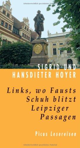 9783854529385: Links, wo Fausts Schuh blitzt: Leipziger Passagen