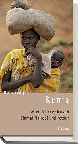 9783854529873: Reportage Kenia. Einmal Nairobi und retour