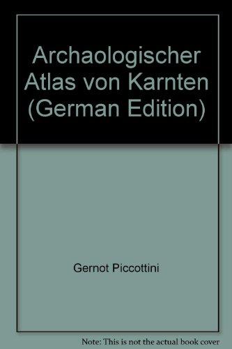 9783854540694: Archaologischer Atlas von Karnten