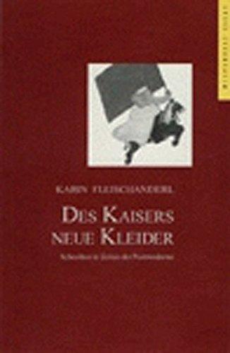 9783854585077: Des Kaisers neue Kleider: Schreiben in Zeiten der Postmoderne (Livre en allemand)