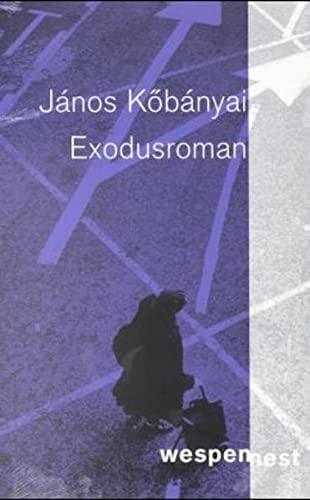 9783854585206: Köbanyai, J: Exodusroman