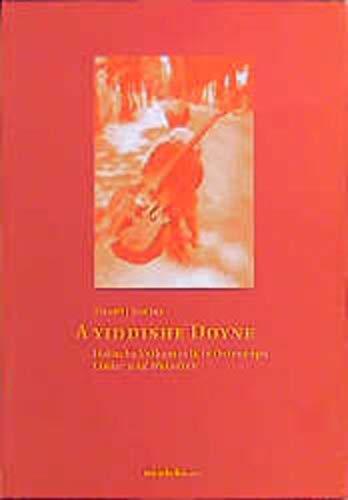 9783854760290: A jiddische Dojne: Jüdische Lieder und Melodien aus Osteuropa