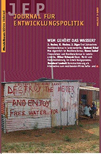 9783854761068: Journal für Entwicklungspolitik 2003/4: Wem gehört das Wasser? (Livre en allemand)