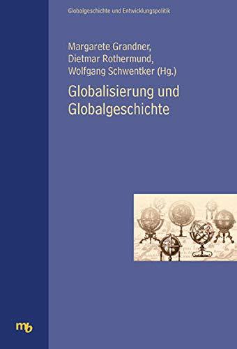 9783854761754: Globalisierung und Globalgeschichte