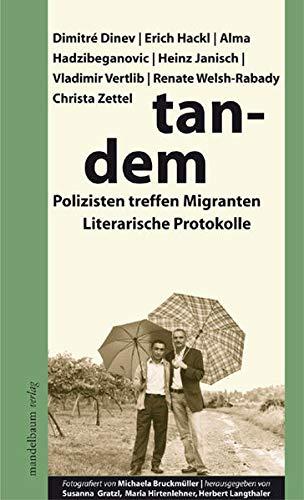 9783854761778: Tandem : Polizisten treffen Migranten ; literarische Protokolle