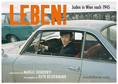 9783854762515: Leben!: Juden in Wien nach 1945