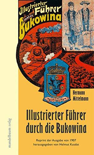 9783854762829: Illustrierter Führer durch die Bukowina