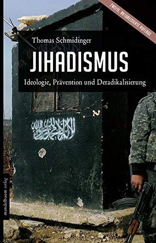 9783854765233: Schmidinger, T: Jihadismus