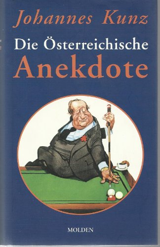9783854850168: Die osterreichische Anekdote