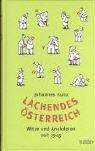 Lachendes Osterreich: Kunz, Johannes