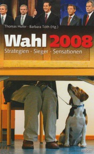 9783854852353: Wahl 2008: Sieger; Strategien, Sensationen