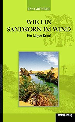 Wie ein Sandkorn im Wind - Ein: Eva Gründel