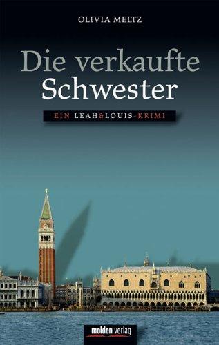 9783854852728: Die verkaufte Schwester: Ein Leah & Louis Krimi