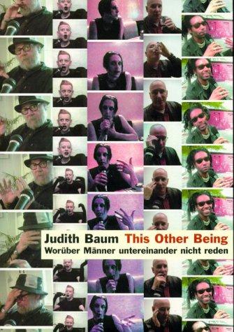 This other Being worüber Männer untereinander nicht reden: Baum, Judith