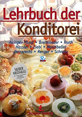 9783854871323: Lehrbuch der Konditorei: Mit dem Leitfaden zum deutschen Lebensmittelrecht