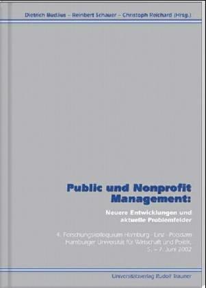 9783854874362: Public und Nonprofit Management: Neuere Entwicklungen und aktuelle Problemfelder