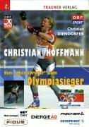 9783854875871: Christian Hoffmann. Vom 'Knastbruder' zum Olympiasieger