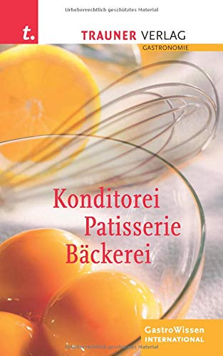 9783854875895: Konditorei, Patisserie, Bäckerei: Mit Lesebändchen