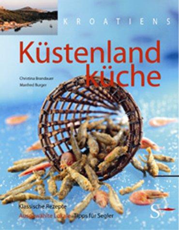 9783854890836: Kroatiens Küstenlandküche