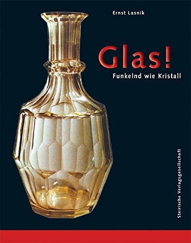 9783854891222: Glas! - Funkelnd wie Kristall