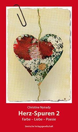 9783854891635: Herz-Spuren 2: Farbe-Liebe-Poesie