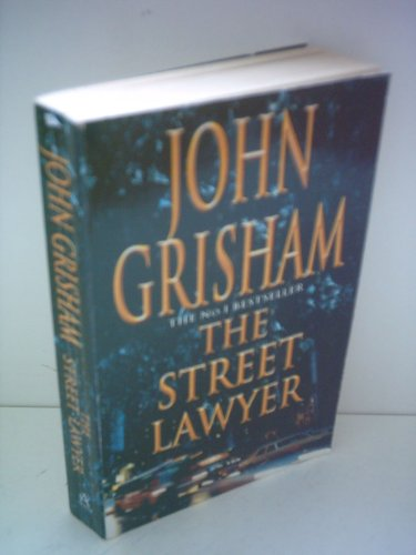 The Street Lawyer: John Grisham