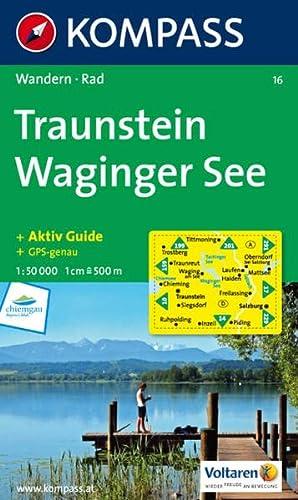 Traunstein - Waginger See 1 : 50 000: Wanderkarte mit Tourenführer und Radwegen. GPS-genau. 1:...