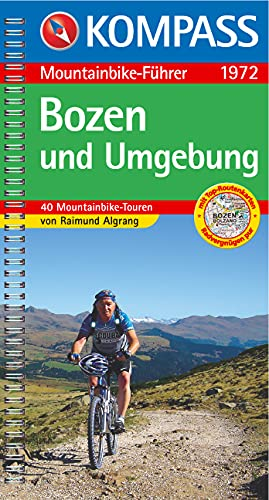 9783854913207: Bozen und Umgebung. Mountainbike-Führer: 40 Mountainbike-Touren