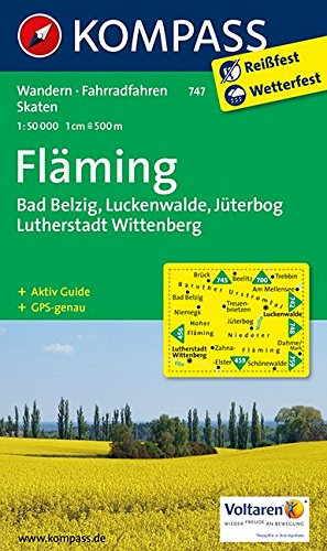 Fläming, Belzig - Luckenwalde, Jüterbog - Lutherstadt Wittenberg: Wandern/Rad. Mit touristischen Hinweisen. 1:50.000. GPS-genau - Kompass-Karten