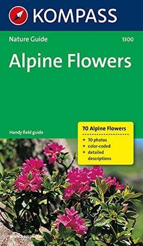 9783854915928: Kompass-Naturführer Alpine Flowers