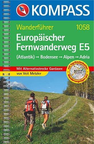 9783854917113: Europ�ischer Fernwanderweg E 5: Bodensee-Alpen-Adria. Wanderbuch.