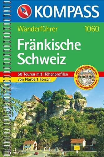 9783854917281: Wanderführer Fränkische Schweiz: 50 Touren mit Höhenprofilen