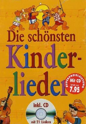 9783854921264: Die schönsten Kinderlieder. Mit CD