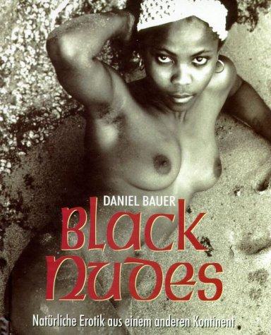 Black Nudes: Daniel Bauer
