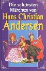 9783854925729: Die schönsten Märchen von Hans Christian Andersen.
