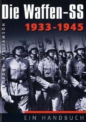 9783854927068: Die Waffen-SS: Ein Handbuch - 1933-1945