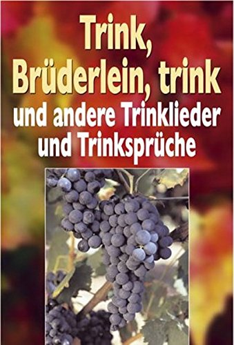 9783854928799: Trink, Brüderlein, trink.