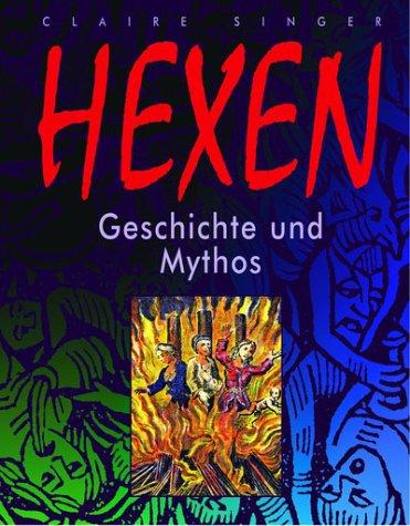 9783854929161: Hexen: Geschichte und Mythos